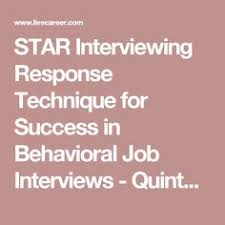 Star Interview Techniques The Star Technique To Answer Behavioral Interview Questions