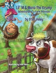 Lil' M & Mena the Grump: Adventures of a Farm Princess (Volume 1): Haley,  Staci, Mahr, Peter: 9781517327484: Amazon.com: Books