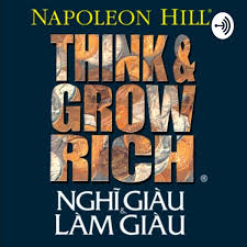 Nghĩ giàu và Làm giàu (Bản FULL Sách nói hay tại Voiz.vn)