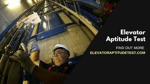 About Elevator Industry Aptitude Test And Elevator Installers And