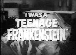 Image result for I was a teenage frankenstein