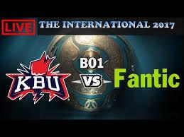dota 2 live ti7 cis open qualifiers kbu vs fantic bo 1