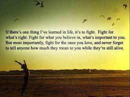 Fight For Your Life Quotes Motivational Quote on Fight for Life Dont Give Up World 22