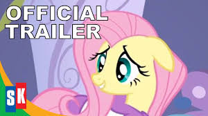 my little pony friendship is magic fluttershy official trailer