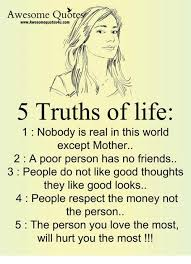 Awesome Quotes WwwAwesomequotes40ucom 40 Truths Of Life 40 Nobody Is Simple Money And Friends Quotes