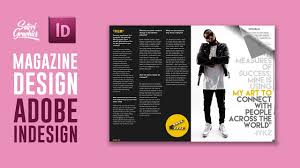 Indesign Magazine Magazine Layout In Adobe Indesign Tutorial Photoshop Indesign Adobe Indesign Tutorial