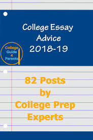 College Essays Tips College Essay Advice 2018 19 82 Posts By College Prep Experts