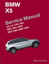 bmw repair manual bmw x5 e53 2000 2006 bentley publishers bmw x5 service manual e53 2000 06