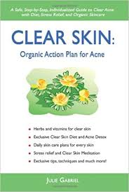 Meditation Diet Chart Clear Skin Organic Action Plan For Acne 9780595424603