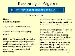 18 reasoning in algebra it s not only a good idea it s the law
