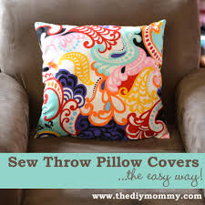 sew throw pillow covers the easy way by the diy mommy