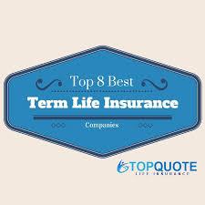 top 8 best term life insurance companies