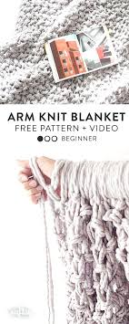 Arm Knitting Patterns Interesting Arm Knitting Step By Step Make Your Own Chunky Arm Knit Blanket With