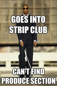 Blind Meme memes | quickmeme via Relatably.com