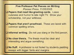 your goes here yes i can write a well written  five professor pet peeves on writing pioneer press 11 05 2005  papers
