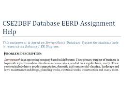 csedbf database eerd assignment help technical assignment cse2dbf database eerd assignment help