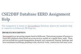 csedbf database eerd assignment help technical assignment cse2dbf database eerd assignment help