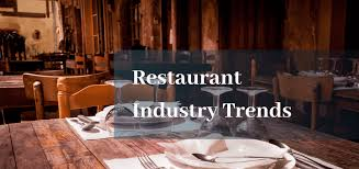 11 Restaurant <b>Industry</b> Trends in 2019 and Beyond - Glimpse