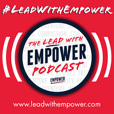 Lead with Empower Podcast