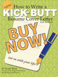 Job Seekers How To Write A Kick Butt Resume Cover Letter