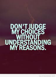 Choices Quotes Simple Judge Choices Quotes