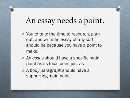 thesis statements and topic sentences ppt video online  an essay needs a point you to take the time to research plan out