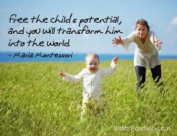 Best Maria Montessori Quotes Bits Of Positivity Stunning Maria Montessori Quotes