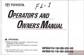 toyota forklift 6fgu15 operators and owners manual auto repair more the random threads same category