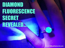 What Is Diamond Fluorescence Why Diamonds Under Black