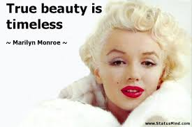 Timeless Beauty Quotes