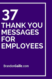 Thank You Note To Employee 39 Thank You Messages For Employees Work Employee Appreciation