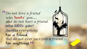 Sad Friendship Quotes In English Friend Quote Famous Quotes Library
