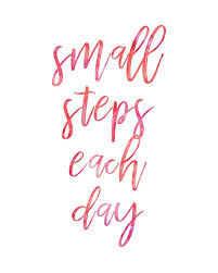 Small Life Quote Amazing Small Steps Each Day Babysteps Smallsteps Inspiration Quote