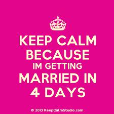 bridgette's wedding day countdown i'm getting married in four days! Wedding Countdown Photos Wedding Countdown Photos #30 wedding countdown images