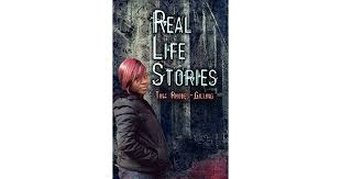 Real Life Stories by Tina Rhodes-Gilling