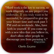 best ideas about hard work is the key to success essay hard work is the key to success essay