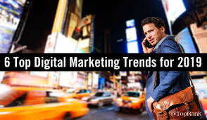 explore experience ene 6 top digital marketing trends for 2019