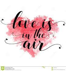 Red Watercolor Heart And Text Love Is In The Air On A White Background  Stock Image - Image of colorful, paper: 119594583
