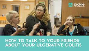 How to Talk to Your Friends About Your Ulcerative Colitis - Jackie Zimmerman  | Advocate
