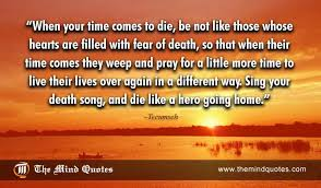 Tecumseh Quotes Best Death Archives Page 488 Of 48 Themindquotes