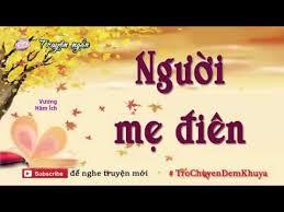 Image result for Nguoi Me Điên
