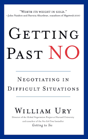 Getting Past No Negotiating In Difficult Situations William Ury