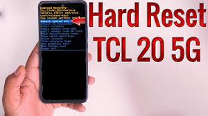 Hard Reset TCL 20 5G