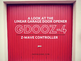 linear z wave garage door openerReview Linear Garage Door Opener GD00Z4 ZWave Controller  Z