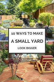 8 Ways to Make Your Small Yard Look Bigger | Backyard, Yards and ...