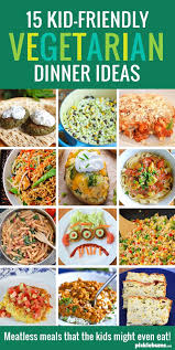 easy vegetarian lunch ideas for work. 15 kid-friendly vegetarian dinners. kids recipeshealthy easy lunch ideas for work