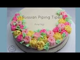 Russian Piping Tips Youtube