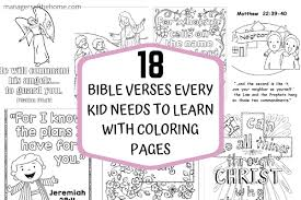 It is also one of the most favorite pastime activities of the kids. 18 Bible Verses Every Kid Needs To Learn With Coloring Pages Managers Of The Home