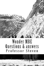 wonder mbe questions answers e book by writers of 6 published bar essays