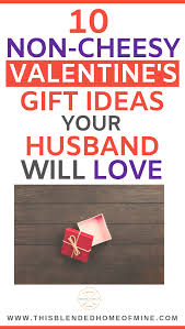 10 valentine s day gifts your husband will love